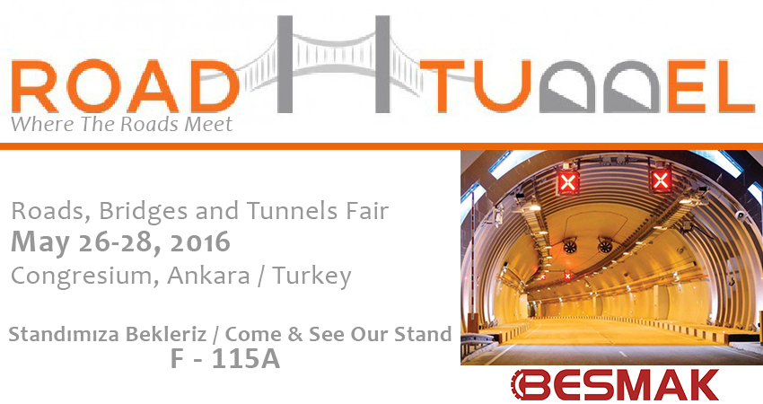 BESMAK - ROAD 2 TUNNEL EXPO 2016'da
